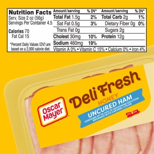Oscar Mayer Deli Fresh Honey Uncured Ham Lunch Meat Perspective: bottom