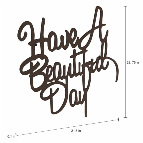 Metal Cutout-Have a Beautiful Day Decorative Wall Sign-3D Word Art Home Accent Decor-Perfect Perspective: bottom
