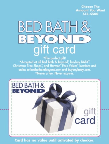 Bed Bath & Beyond $15-$500 – Activate and add value after Pickup Perspective: front