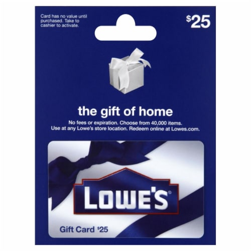 Lowe's $25 Gift Card – Activate and add value after Pickup Perspective: front