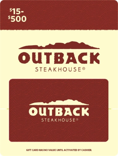 Outback $15-$500 Gift Card – Activate and add value after Pickup Perspective: front