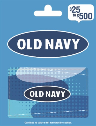 Old Navy $25-$500 Gift Card – Activate and add value after Pickup Perspective: front