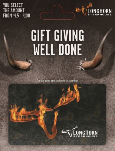 Longhorn $15-$100 Gift Card – Activate and add value after Pickup Perspective: front