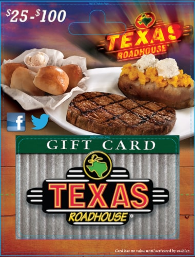Texas Roadhouse $25-$100 Gift Card – Activate and add value after Pickup Perspective: front