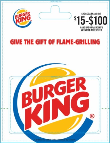 Burger King $15-$100 Gift Card – Activate and add value after Pickup Perspective: front