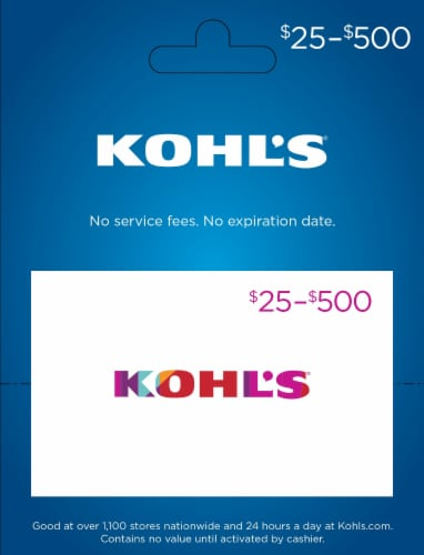 Kohls $25-$500 Gift Card – Activate and add value after Pickup Perspective: front