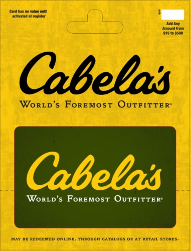Cabela's $15-$500 Gift Card – Activate and add value after Pickup Perspective: front