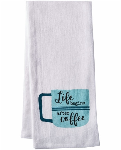 Dash of That Life Begins After Coffee Flour Sack Towel - White Perspective: front