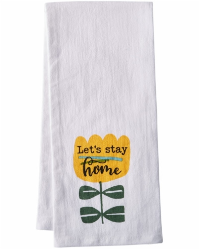 Dash of That Let's Stay Home Flour Sack Towel - White Perspective: front