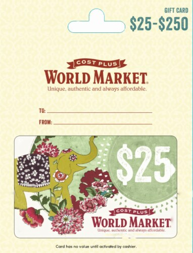 Cost Plus World Market $25-$250 Gift Card Perspective: front