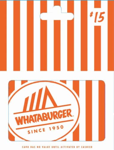 Whataburger $15 Gift Card - After Pickup visit us online to activate and add value Perspective: front
