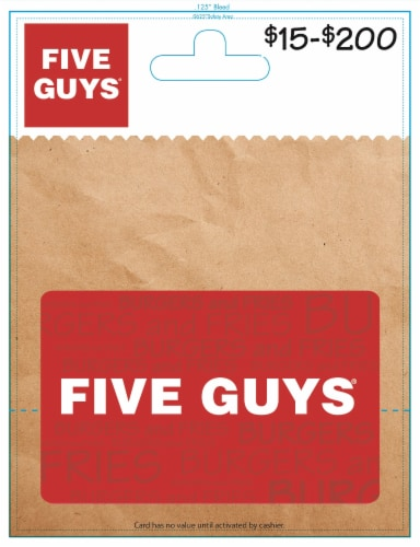 Five Guys $15-$200 Gift Card - After Pickup, visit us online to activate and add value Perspective: front