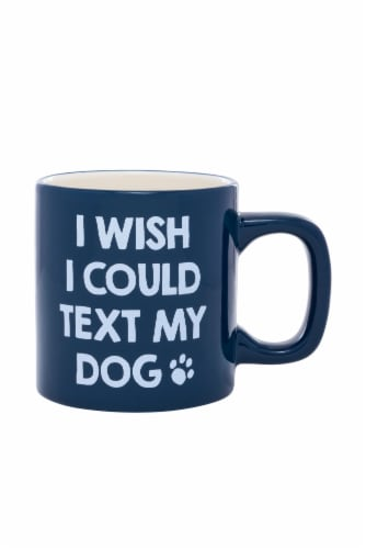 PMI Worldwide I Wish I Could Text My Dog Mug - Blue Perspective: front