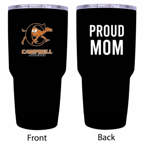 Campbell University Fighting Camels  Proud Mom 20 oz Insulated Stainless Steel Tumblers Perspective: front
