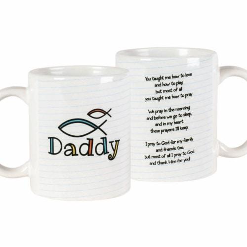 Dicksons MUG-1077 11 oz Ceramic Mug - Daddy You Taught Me Perspective: front
