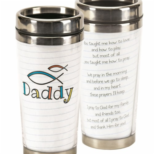 Dicksons SSMUG-235 16 oz Stainless Steel Travel Mug - Daddy You Taught Me Perspective: front