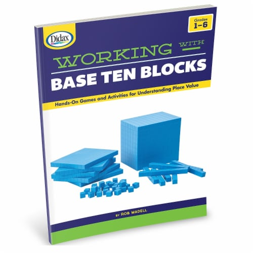 Didax DD-211017 Working with Base Ten Blocks Book, Grade 1-6 Perspective: front
