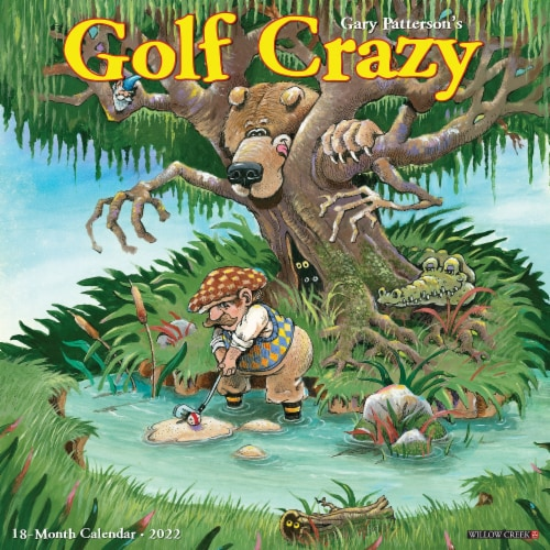 Golf Crazy by Gary Patterson 2022 Wall Calendar Perspective: front