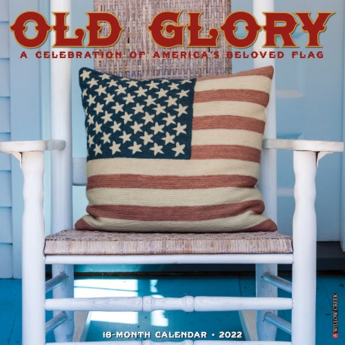 Old Glory 2022 Wall Calendar, Americana Perspective: front