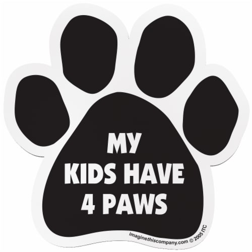 Imagine This My Kids Have 4 Paws Pet Magnet Perspective: front