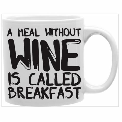 imaginarium goods MUG-KSA-WINEBREAK A Meal Without Wine is Called Breakfast Perspective: front