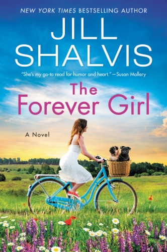 The Forever Girl by Jill Shalvis Perspective: front