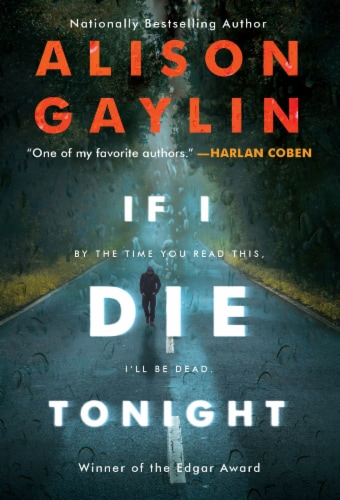 If I Die Tonight by Alison Gaylin Perspective: front