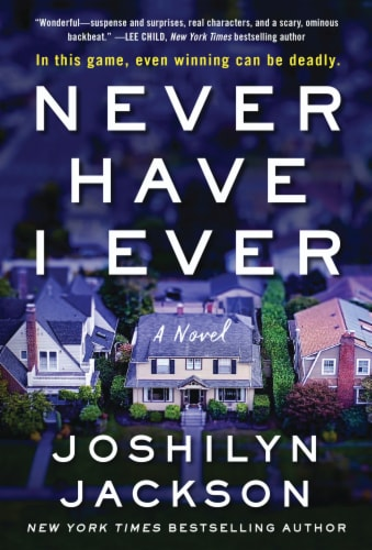 Never Have I Ever by Joshilyn Jackson Perspective: front
