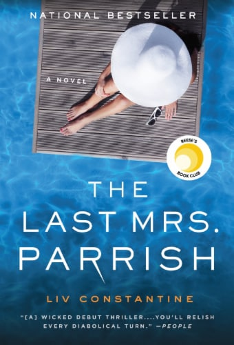 The Last Mrs. Parrish by Liv Constantine Perspective: front