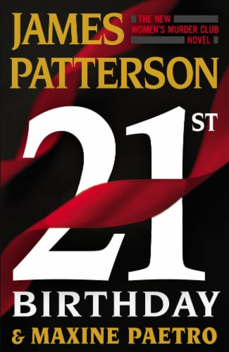 21st Birthday & Maxine Paetro by James Patterson Perspective: front