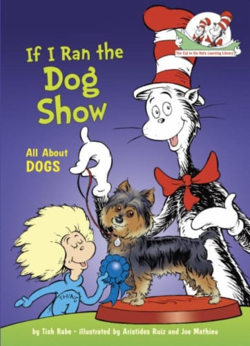 If I Ran The Dog Show by Tish Rabe Perspective: front