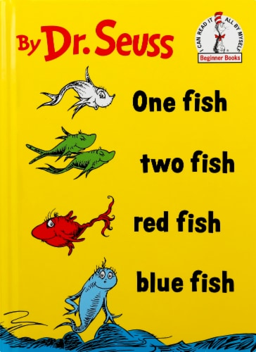 One Fish Two Fish Red Fish by Dr. Seuss Perspective: front