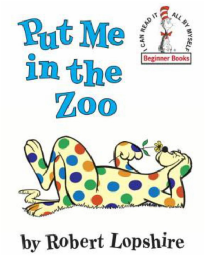 Put Me In The Zoo by Robert Lopshire Perspective: front