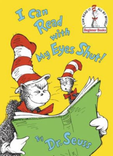 I Can Read With My Eyes Shut by Dr. Seuss Perspective: front