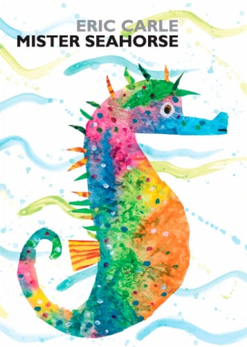 Mister Seahorse by Eric Carle Perspective: front