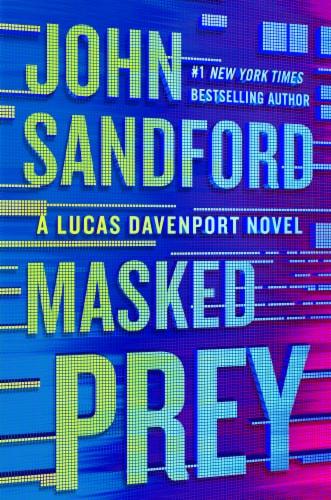 A Lucas Davenport Novel: Masked Prey by John Sandford Perspective: front