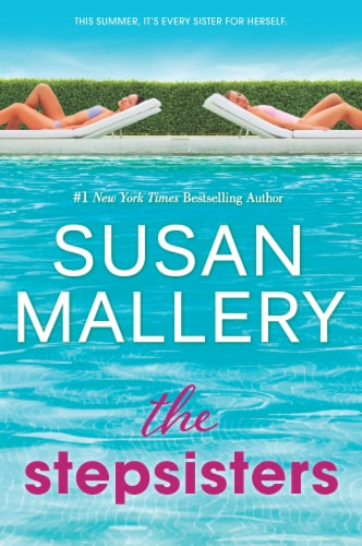 The Stepsisters by Susan Mallery Perspective: front