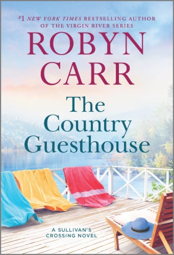 The Country Guesthouse by Robyn Carr Perspective: front