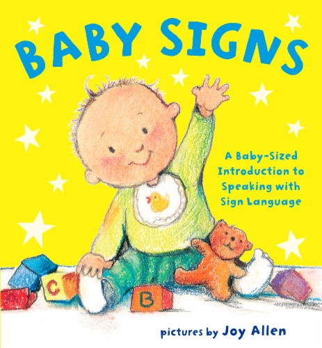 Baby Signs: A Baby-Sized Introduction to Speaking with Sign Language by Joy Allen Perspective: front