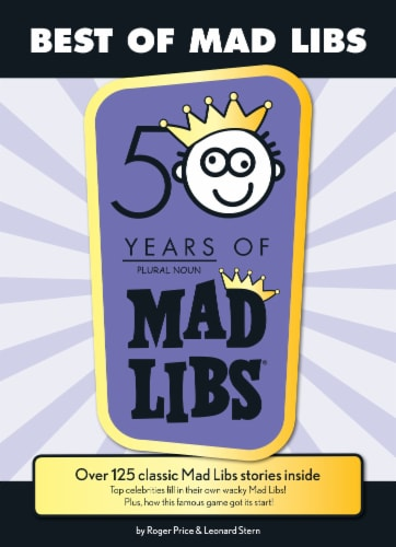 Best of Mad Libs: 50 Years of Mad Libs by Roger Price & Leonard Stern Perspective: front