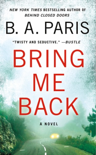 Bring Me Back by B. A. Paris Perspective: front