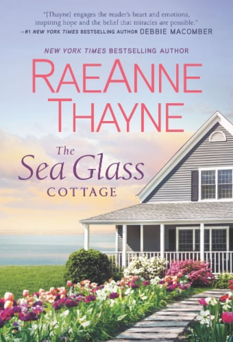 The Sea Glass Cottage by RaeAnne Thayne Perspective: front