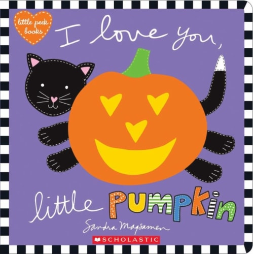 I Love You, Little Pumpkin by Sandra Magsamen Perspective: front