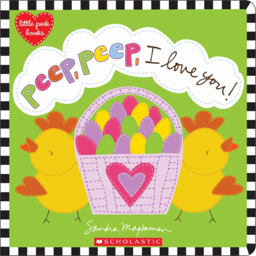 Peep Peep I Love You! by Sandra Magsamen Perspective: front