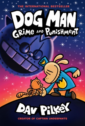 Dog Man: Grime and Punishment by Dav Pilkey Perspective: front