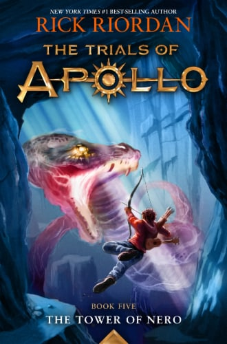 The Trials of Apollo Book 5: The Tower of Nero by Rick Riordan Perspective: front