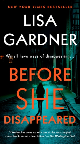 Before She Disappeared by Lisa Gardner Perspective: front