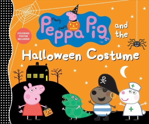 Peppa Pig and the Halloween Costume by Peppa Pig Perspective: front