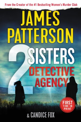 2 Sisters Detective Agency by James Patterson & Candice Fox Perspective: front