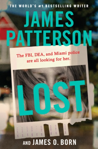 Lost by James Patterson & James O. Born Perspective: front